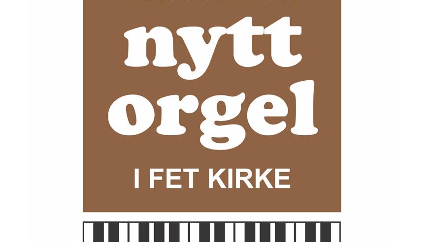 Aksjon for nytt orgel i Fet kirke